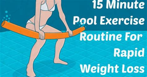 15 minute pool exercise routine for rapid weight loss swim swimming and water