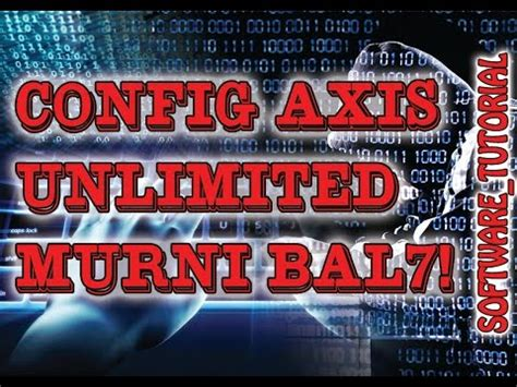 bug axis unlimeted tutorial internet gratis axis unlimited murni 1 bug