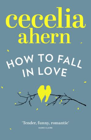 leer libro e how to fall in love gratis descargar how to fall in love by cecelia ahern my very favorite books books books to read
