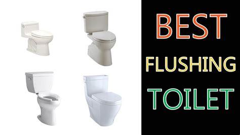 best flushing best flushing toilet 2018