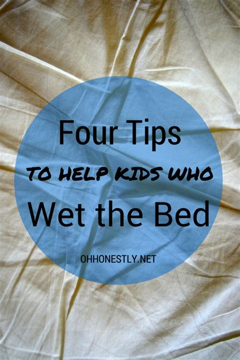 how to wet the bed four tips to help kids who wet the bed oh honestly