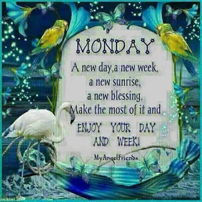 Inspirations This Week by Happy Monday A Great Week Ahead Inspirational