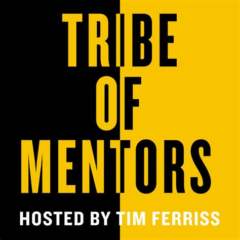 tribe of mentors advice from the best in the world books listen to episodes of tribe of mentors on podbay