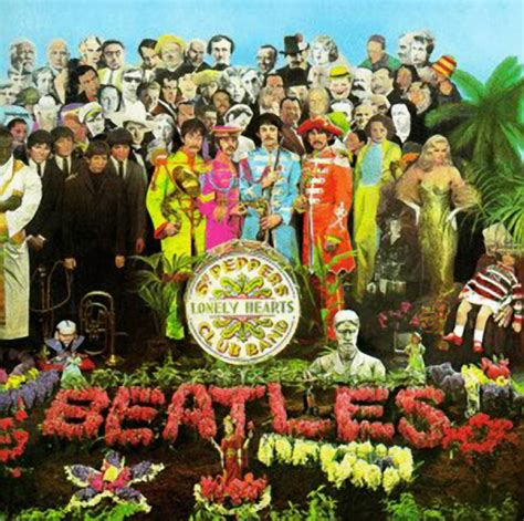 the beatles sgt peppers lonely hearts club band sgt peppers lonely hearts club band album cover
