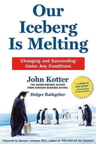 kotter our iceberg is melting our iceberg is melting book review from the gills