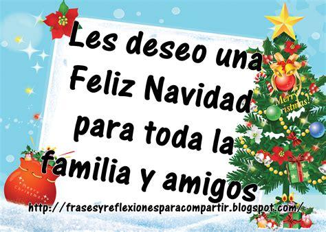 imagenes feliz navidad familia y amigos mensaje de navidad para mi familia y amigos d 187