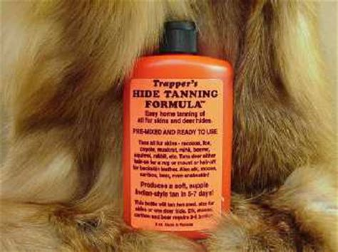 trapper's hide & fur tanning formula. 8 oz one of the best
