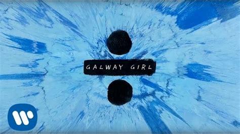 ed sheeran galway girl mp   youtube