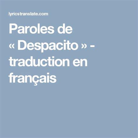 Despacito En Francais   les 33 meilleures images du tableau chanson sur pinterest