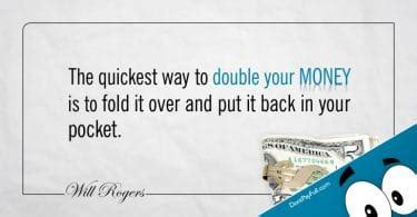 10 Ways To Put Some Back Into Your Relationship by Money Quote Always Borrow Money From A Pessimist He Won
