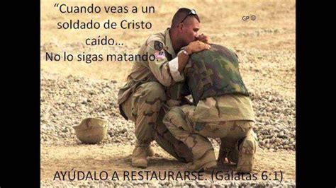 imagenes de soldados orando a dios un buen soldado de jesucristo youtube