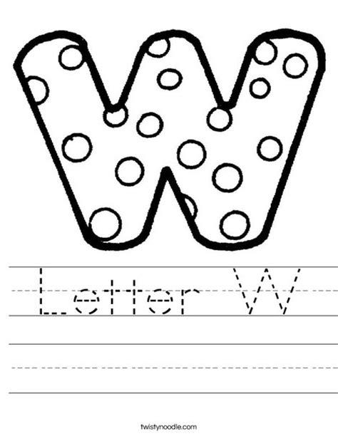 Letter W Worksheets by Letter W Worksheet Twisty Noodle