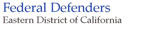 Sacramento Defender S Office by Federal Defender California Eastern District