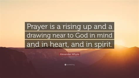 Draw Near To God Prayer Journal by Whyte Quote Prayer Is A Rising Up And A