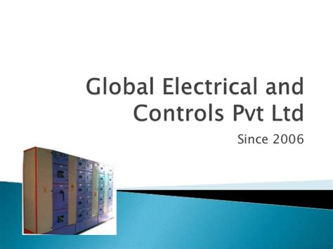 global themes pvt ltd global electrical and controls pvt ltd ppt