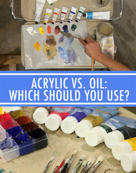 difference between and acrylic paint on canvas vs acrylic when to use each type of paint