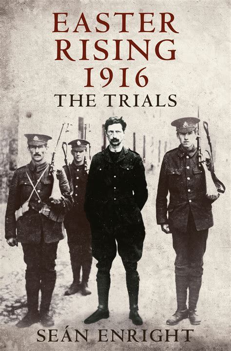 the rising new edition ireland easter 1916 books easter rising 1916 the trials academic press