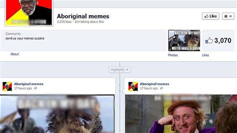 Aboriginal Meme - contents removed from racist facebook page