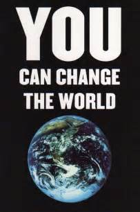 Is The World Changing For The Better Essay by About Changing The World Cybelle S