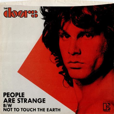 The Doors Not To Touch The Earth by Quot Are Strange Quot By The Doors Kalw