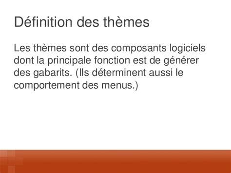 drupal themes definition drupal 7 fondamentaux et ateliers