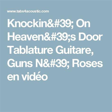 download mp3 guns n roses knockin on heaven s door 1000 id 233 es sur le th 232 me tablature guitare sur pinterest