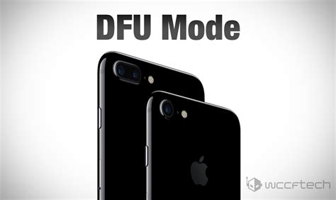 iphone mode iphone 7 dfu mode how to enter why you need it