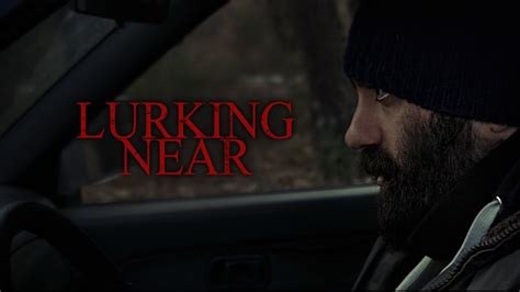 trailer film horror 2017 lurking near horror short movie teaser trailer 2017