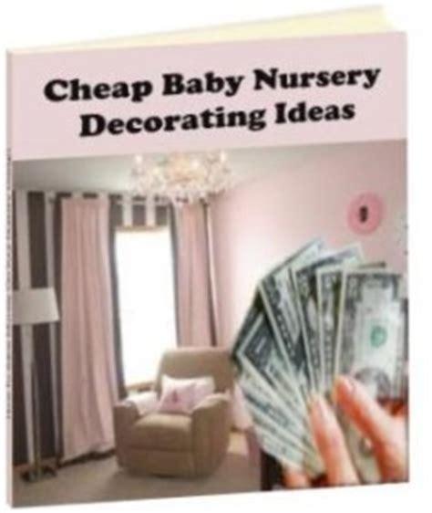 cheap nursery decor ideas best baby nursery decorating e book baby room ideas