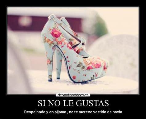 imagenes zapatos amor si no le gustas desmotivaciones