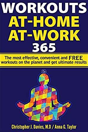 workouts at home at work 365 the most effective