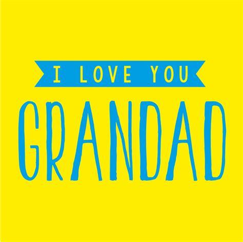 i you i you grandad cards galore