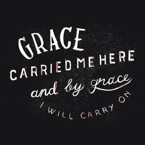 s day grace best 25 gods grace quotes ideas on