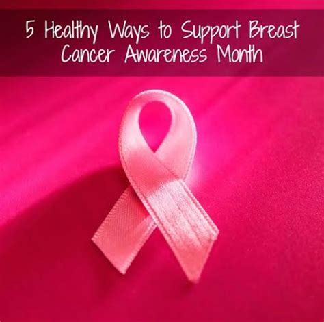 support breast cancer awareness month 3 ways to think pink 5 healthy ways to support breast cancer awareness month