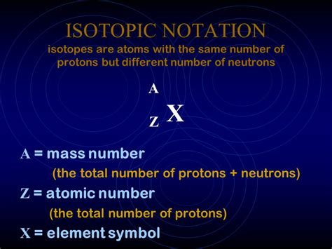 Isotopes The Same Number Of Protons by Isotopic Notation Isotopes Are Atoms With The Same Number