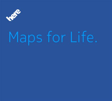 here maps for life october 2013 nokiamob