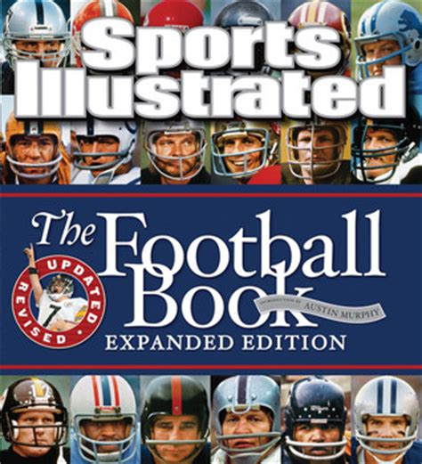 the great book of football interesting facts and sports stories sports trivia book 2 books sports illustrated the football book expanded edition by