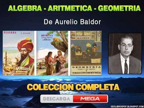 descargar algebra de baldor con solucionario gratis youtube descargar algebra aritmetica geometria de baldor