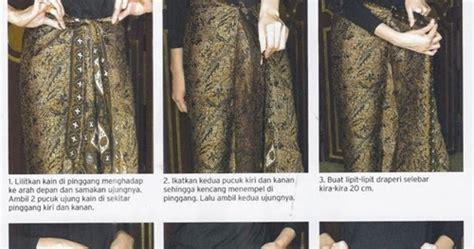 tutorial memakai kain batik tanpa dijahit 100 gambar cara pake kain batik untuk rok dengan jumputan