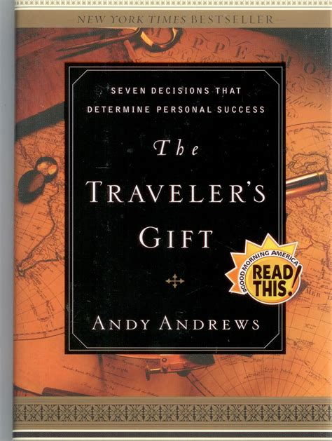 the travelers gift the traveler s gift by andy andrews isbn 9780785264286