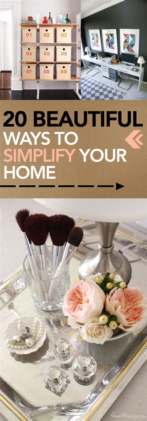 simplify your home 20 beautiful ways to simplify your home