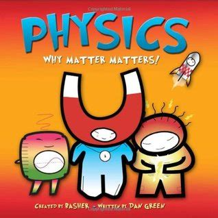 show me a story why picture books matter physics why matter matters by simon basher