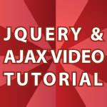 jquery tutorial with ajax jquery video tutorial