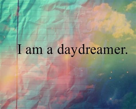Day Dreamer Quotes Tumblr