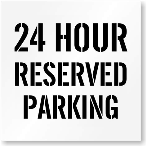 reserved parking template 24 hour reserved parking lot stencil signs sku st 2098