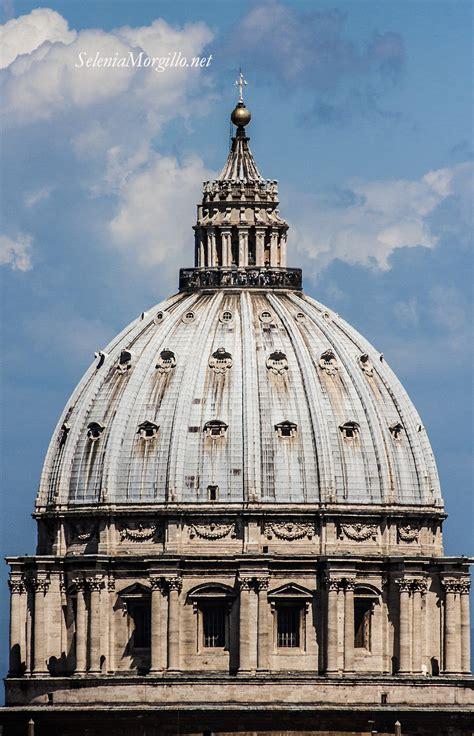 la cupola di san pietro la cupola di san pietro selenia morgillo s eye on