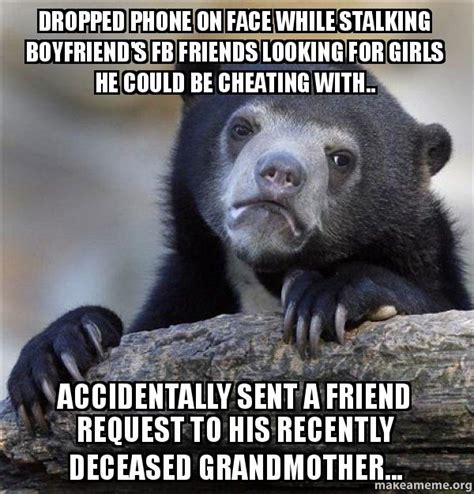 Meme Phone Falling On Face - dropped phone on face while stalking boyfriend s fb
