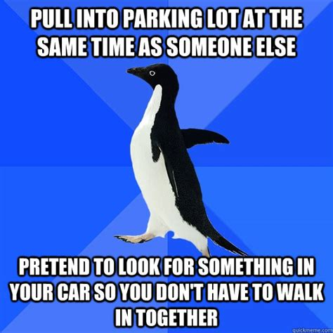 Anyone Else On The Lot by Pull Into Parking Lot At The Same Time As Someone Else