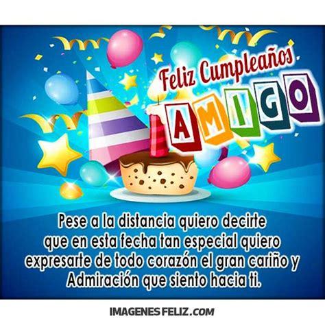 imagenes feliz cumpleaños amigo mio feliz cumplea 241 os amigo