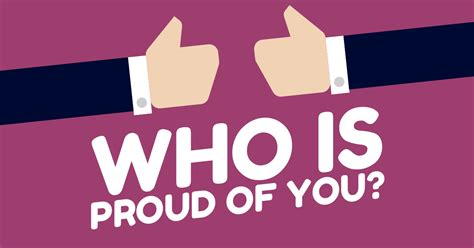 Is Proud Of by Who Is Proud Of You Miniquiz24